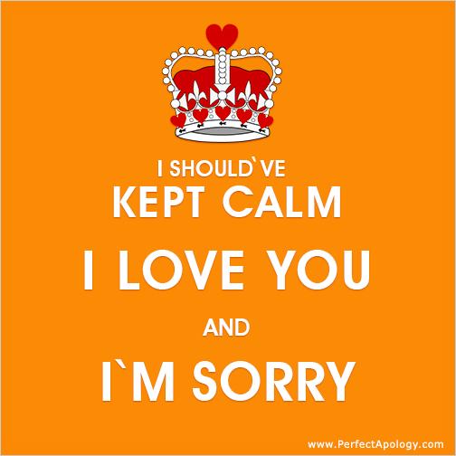 Heart Crown I should've kept calm, I love you and I'm sorry