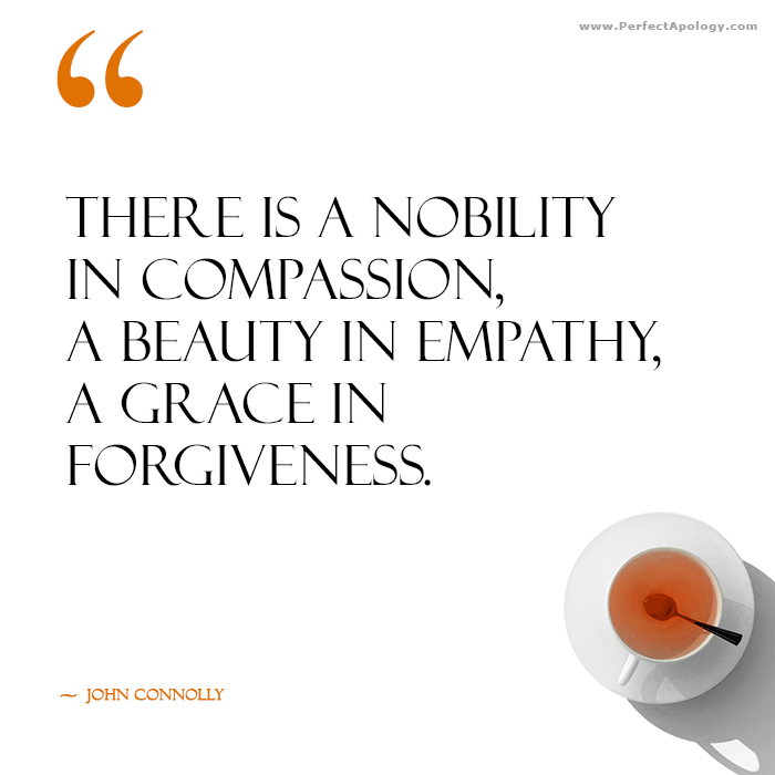 An quote on the grace of forgiveness by John Connolly alongside a cup of tea