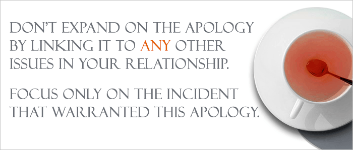 Tip on how not to bring in other issues into your apology