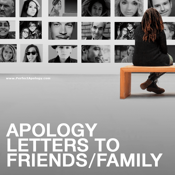 Saying Sorry: Apology Letters to Friends & Family