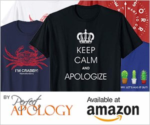 Apology & Sorry Shirts Available at Amazon