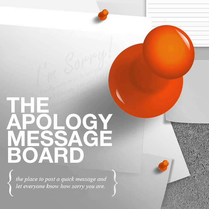 A bulletin board with I'm sorry messages and push pins